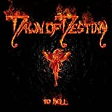 To Hell by Dawn of Destiny (2013-08-03)