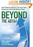 Beyond the 401(k): How Financial Advisors Can Grow Their Businesses with Cash Balance Plans