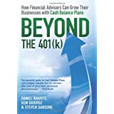Beyond the 401(k): How Financial Advisors Can Grow Their Businesses with Cash Balance Plans ~ Steven Sansone