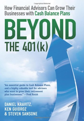 Beyond The 401(K): How Financial Advisors Can Grow Their Businesses With Cash Balance Plans front-853370