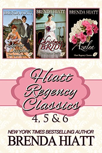 Hiatt Regency Classics 4, 5 & 6 by Brenda Hiatt ebook deal