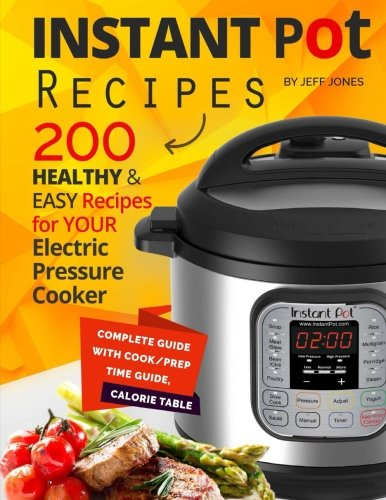 instant-pot-recipes-200-healthy-easy-recipes-for-your-electric-pressure-cooker