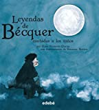 img - for Leyendas de B cquer contadas a los ni os (BIBLIOTECA ESCOLAR CL SICOS CONTADOS A LOS NI OS) (Spanish Edition) book / textbook / text book