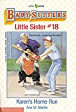 Karen's Home Run (Baby-Sitters Little Sister, No. 18) (0590436422) by Martin, Ann M.