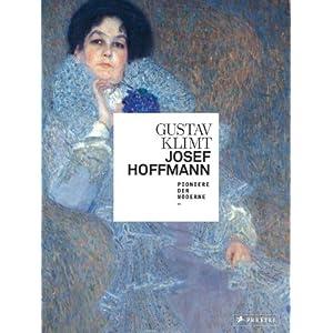 Gustav Klimt / Josef Hoffmann: Pioniere der Moderne