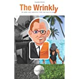 The Wrinkly: An idyllic early retirement. Well, that was the plan.by Paul Collis