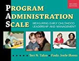 img - for By Teri N. Talan - Program Administration Scale: Measuring Early Childhood Leadership and Management (2nd Edition) (9/15/11) book / textbook / text book