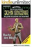 John Sinclair - Sammelband 1: Rache des Bösen (John Sinclair Sammelband)