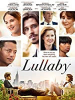 Lullaby (Watch Now While It's in Theaters)