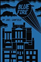Blue Fire (The Misadventures of Max Bowman) (Volume 2)