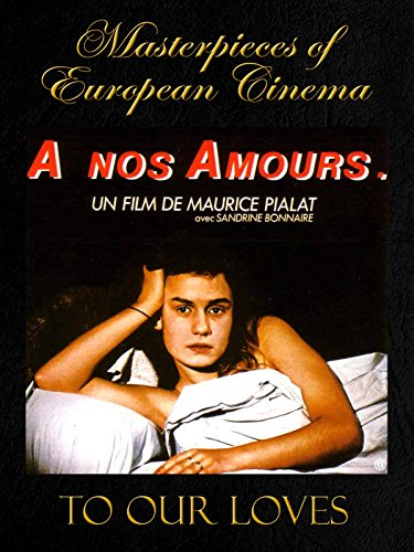 Masterpieces of European cinema: To our loves