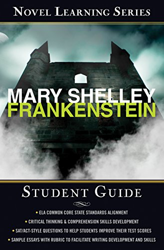Mary Shelley - Frankenstein: Student edition (Novel Learning Series)