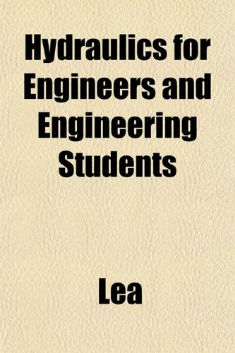 Hydraulics for Engineers and Engineering Students