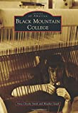 Black Mountain College (Images of America)