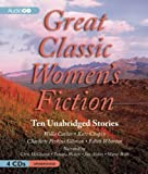 Great Classic Womens Fiction