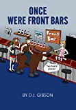img - for Once Were Front Bars: Stories about funny characters and unusual situations book / textbook / text book