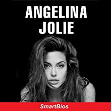 Angelina Jolie Audiobook by  Smartbios Narrated by Hayley Kelley