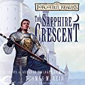 The Sapphire Crescent: Forgotten Realms: The Scions of Arrabar, Book 1 (       UNABRIDGED) by Thomas M. Reid Narrated by Erin Jones