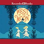 West of the Moon | Margi Preus