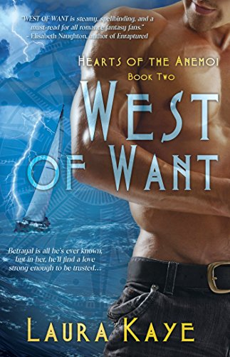 Image of West of Want (Hearts of the Anemoi)