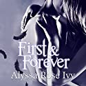 First & Forever: The Crescent Chronicles, Book 4 (       UNABRIDGED) by Alyssa Rose Ivy Narrated by Roger Wayne
