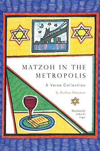 Matzoh in the Metropolis - A Verse Collection