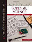 img - for Encyclopedia of Forensic Science (Facts on File Science Library) book / textbook / text book