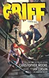 img - for The Griff: A Graphic Novel by Moore, Christopher, Corson, Ian(July 19, 2011) Paperback book / textbook / text book
