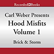 Hood Misfits Volume 1: Carl Weber Presents | [Brick and Storm]