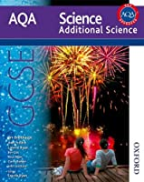 New AQA GCSE Additional Science (Aqa Science Students Book)