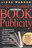 The Savvy Author's Guide to Book Publicity