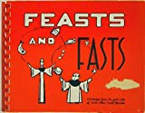 img - for Feasts And Fasts book / textbook / text book