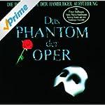 Das Phantom der Oper: Die Musik der N...