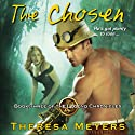 The Chosen Audiobook by Theresa Meyers Narrated by Kevin Free