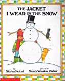 The Jacket I Wear 3 Book Set (The Jacket I Wear In The Snow) (0590439456) by Shirley Neitzel