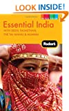 Fodor's Essential India: with Delhi, Rajasthan, the Taj Mahal & Mumbai (Full-color Travel Guide)