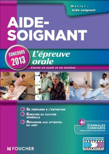 Aide-Soignant L'épreuve orale Concours 2013