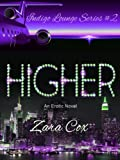 HIGHER (The Indigo Lounge Series)
