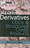 img - for Credit Derivatives: CDOs and Structured Credit Products book / textbook / text book