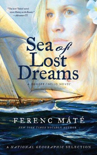 Sea of Lost Dreams: A Dugger/Nello Novel (Dugger/Nello Series)