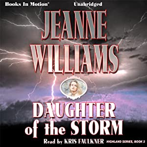 Daughter of the Storm: Highland, Book 2 | [Jeanne Williams]