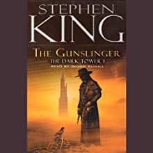 The Gunslinger: The Dark Tower I (       UNABRIDGED) by Stephen King Narrated by George Guidall