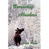 Becoming Alaskan ~ June Price