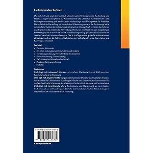 Kaufmännisches Rechnen: Die wichtigsten Rechenarten Schritt für Schritt mit integriertem Lösungsb