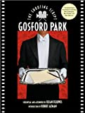 Gosford Park: The Shooting Script (Newmarket Shooting Script)