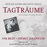 Tagträume. Eva Bildt - Helmut Gollwitzer | Jovita Dermota
