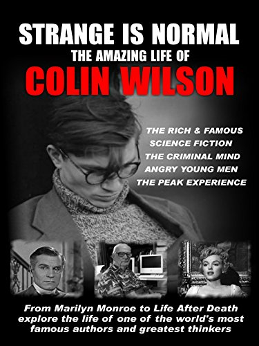 Strange is Normal The Amazing Life of Colin Wilson on Amazon Prime Instant Video UK