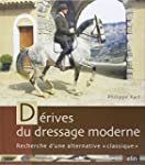 D�rives du dressage moderne : Recherc...