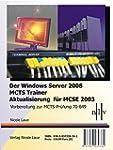 Der Windows Server 2008 MCTS Trainer...