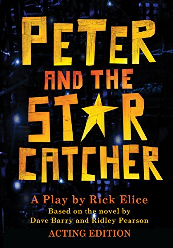 Download Peter and the Starcatcher (Acting Edition) (Peter and the Starcatchers)